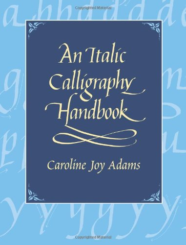 9780486435282: An Italic Calligraphy Handbook (Dover Books on Lettering, Calligraphy, and Typography)