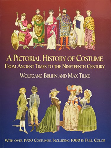 9780486435428: A Pictorial History of Costume from Ancient Times to the Nineteenth Century: With Over 1900 Illustrated Costumes, Including 1000 in Full Colour (Dover Fashion and Costumes)