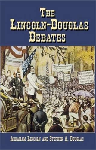 9780486435435: The Lincoln-Douglas Debates