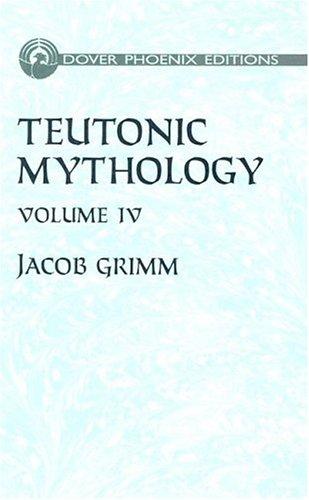 9780486435497: Teutonic Mythology Vol. 4 (Dover Phoenix Editions)