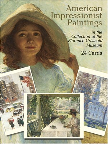 9780486435718: American Impressionist Paintings: in the Collection of the Florence Griswold Museum: 24 Cards (Dover Postcards)