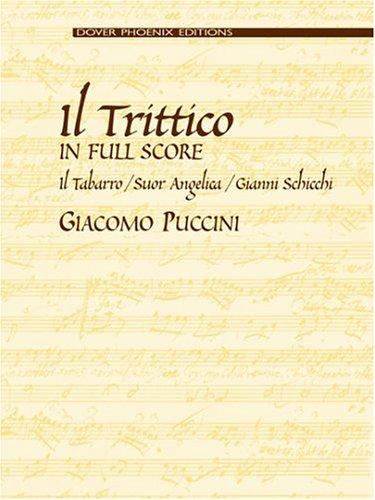 9780486436197: Il Trittico in Full Score: Il Tabarro / Suor Angelica / Gianni Schicchi (Dover Phoenix Editions)