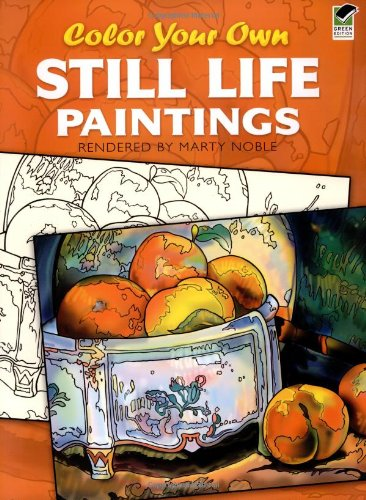 9780486436272: Color Your Own Still Life Paintings (Dover Art Coloring Book)