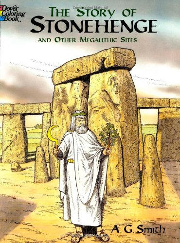 9780486436364: The Story of Stonehenge and Other Megalithic Sites (Dover History Coloring Book)