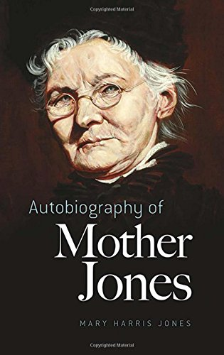 9780486436456: Autobiography of Mother Jones