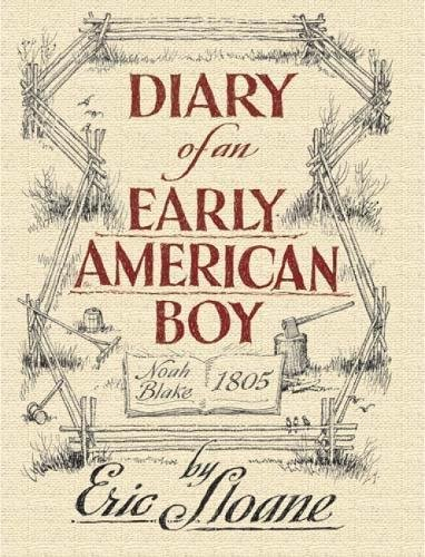 Diary of an Early American Boy Format: Trade Paper: Sloane, Eric