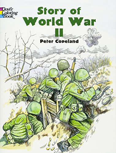 9780486436951: Story of World War 2 (Dover History Coloring Book)