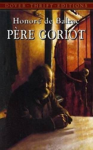 Pere Goriot: De-Balzac Honore Marriage