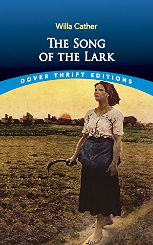9780486437002: The Song of the Lark (Dover Thrift Editions)