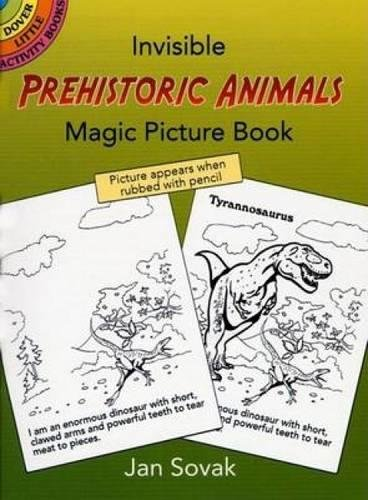 Insible Prehistoric Animals Magic Picture Book: Volume: Jan Sovak