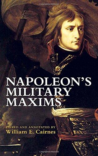 9780486437309: Napoleon's Military Maxims (Dover Military History, Weapons, Armor)