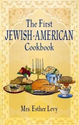 9780486437323: The First Jewish-American Cookbook (Jewish, Judaism)
