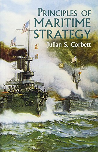 9780486437439: Principles of Maritime Strategy (Dover Military History, Weapons, Armor)