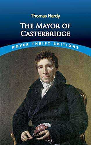 9780486437491: The Mayor of Casterbridge (Dover Thrift Editions)
