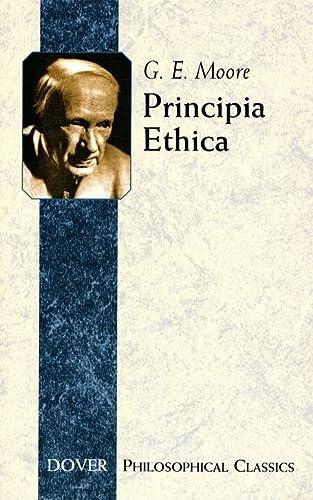 9780486437521: Principia Ethica (Principles of Ethics) (Philosophical Classics)