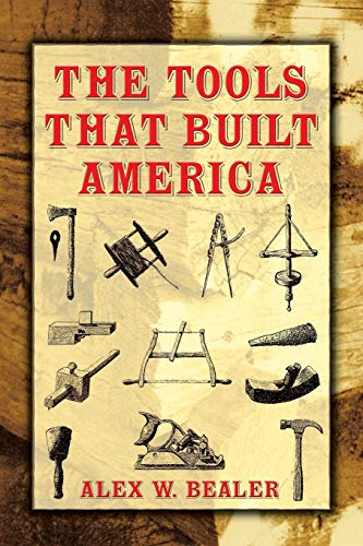 9780486437538: The Tools that Built America (Dover Books on Americana)