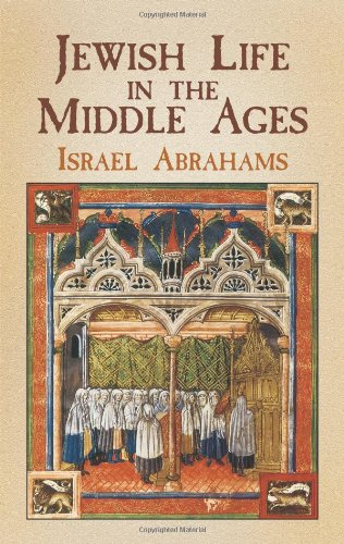 Jewish Life in the Middle Ages: Abrahams, Israel.