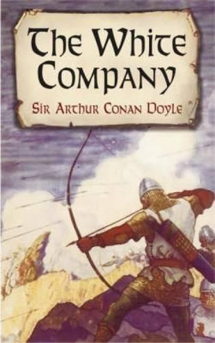 9780486437637: The White Company (Dover Books on Literature & Drama)