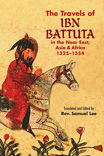 9780486437651: The Travels of Ibn Battuta: in the Near East, Asia and Africa, 1325-1354 (Dover Books on Travel, Adventure)