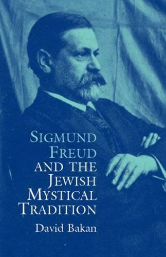 9780486437675: Sigmund Freud and the Jewish Mystical (Dover Books on Biology, Psychology, and Medicine)