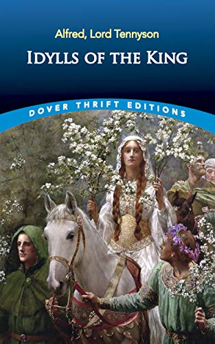 9780486437958: Idylls of the King (Dover Thrift Editions)