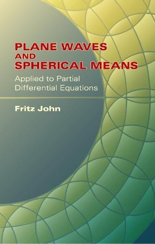 9780486438047: Plane Waves and Spherical Means Applied to Partial Differential Equations (Dover Books on Mathematics)