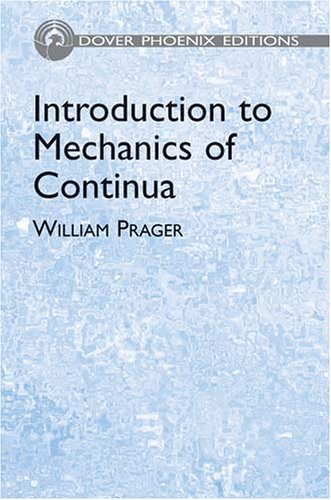 9780486438092: Introduction to Mechanics of Continua (Dover Books on Engineering)