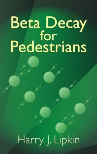 9780486438191: Beta Decay for Pedestrians (Dover Books on Physics)