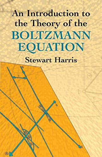 9780486438313: An Introduction to the Theory of the Boltzmann Equation (Dover Books on Physics)