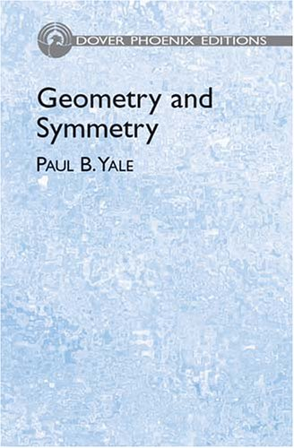 9780486438351: Geometry and Symmetry (Dover Phoenix Editions)