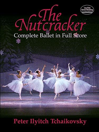 9780486438368: The Nutcracker: Complete Ballet in Full Score (Dover Music Scores)