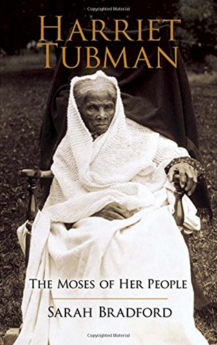 9780486438580: Harriet Tubman: The Moses of Her People (African American)