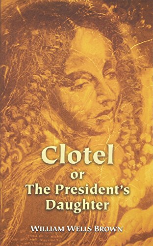 9780486438597: Clotel or The President's Daughter (Dover Books on History, Political and Social Science)