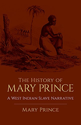 9780486438634: The History of Mary Prince: A West Indian Slave Narrative (African American)