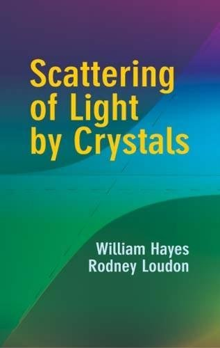 9780486438665: Scattering of Light by Crystals (Dover Science Books)