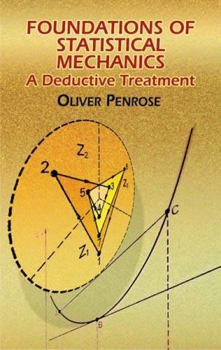 9780486438702: Foundations Of Statistical Mechanics: A Deductive Treatment