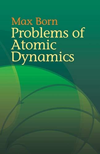 9780486438733: Problems Of Atomic Dynamics
