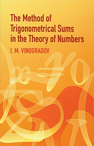 9780486438788: The Method of Trigonometrical Sums in the Theory of Numbers (Dover Books on Mathematics)