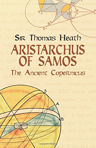 9780486438863: Aristarchus of Samos: The Ancient Copernicus (Dover Books on Astronomy)