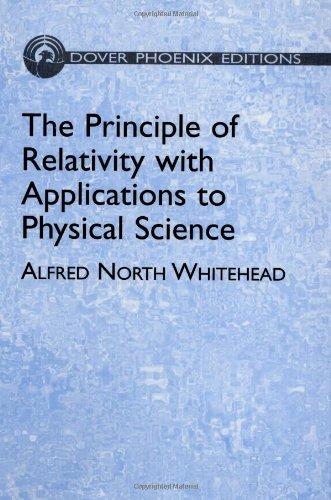 9780486438887: The Principle of Relativity with Applications to Physical Science (Dover Books on Physics) (Vol i)