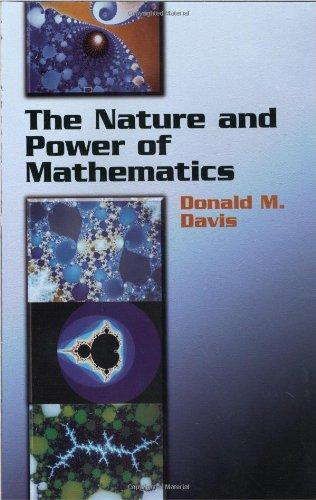 9780486438962: The Nature and Power of Mathematics (Dover Books on Mathematics)