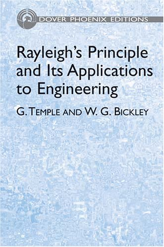 9780486439020: Rayleigh's Principle and Its Applications to Engineering (Dover Phoenix Editions)
