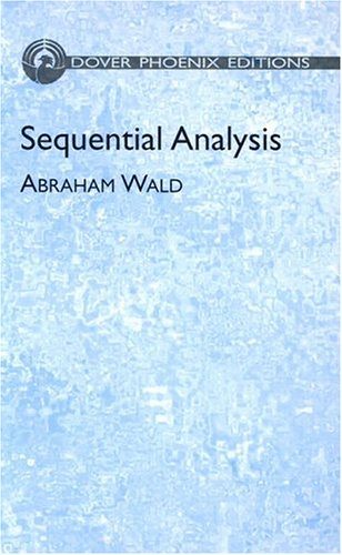 9780486439129: Sequential Analysis (Dover Phoenix Editions)