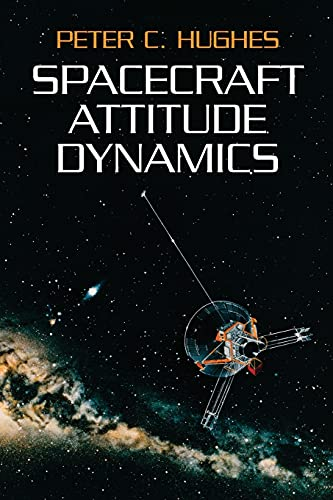 9780486439259: Spacecraft Attitude Dynamics (Dover Books on Aeronautical Engineering)