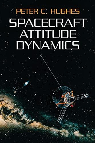 9780486439259: Spacecraft Attitude Dynamics (Dover Books on Aeronautical Engineering)