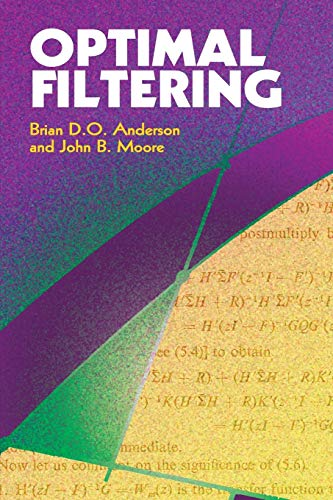Optimal Filtering (Dover Books on Electrical Engineering): Anderson, Brian D.