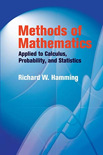 9780486439457: Methods of Mathematics Applied to Calculus, Probability, and Statistics (Dover Books on Mathematics)