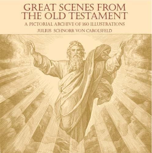 9780486439495: Great Scenes from the Old Testament: A Pictorial Archive of 160 Illustrations (Dover Pictorial Archive)