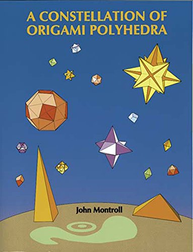 9780486439587: A Constellation of Origami Polyhedra (Dover Origami Papercraft)