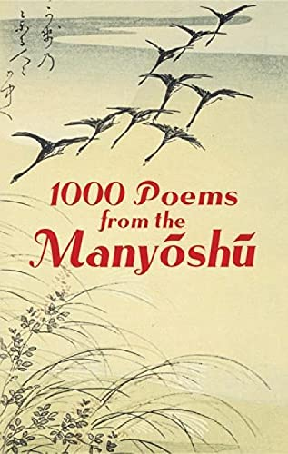 9780486439594: 1000 Poems from the Manyoshu: The Complete Nippon Gakujutsu Shinkokai Translation